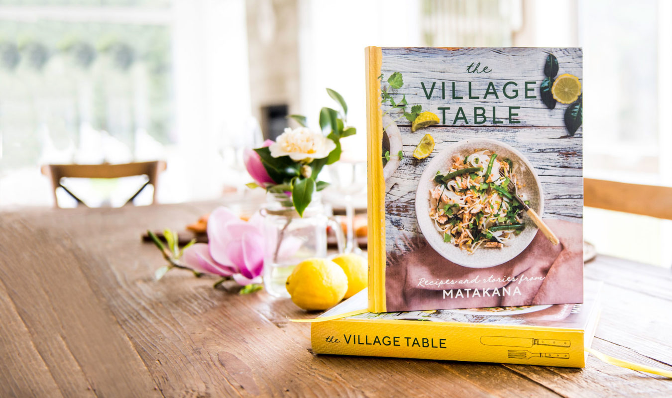 The Village Table Cookbook Matakana : Image Lori Satterthwaite at lolamedia.co.nz